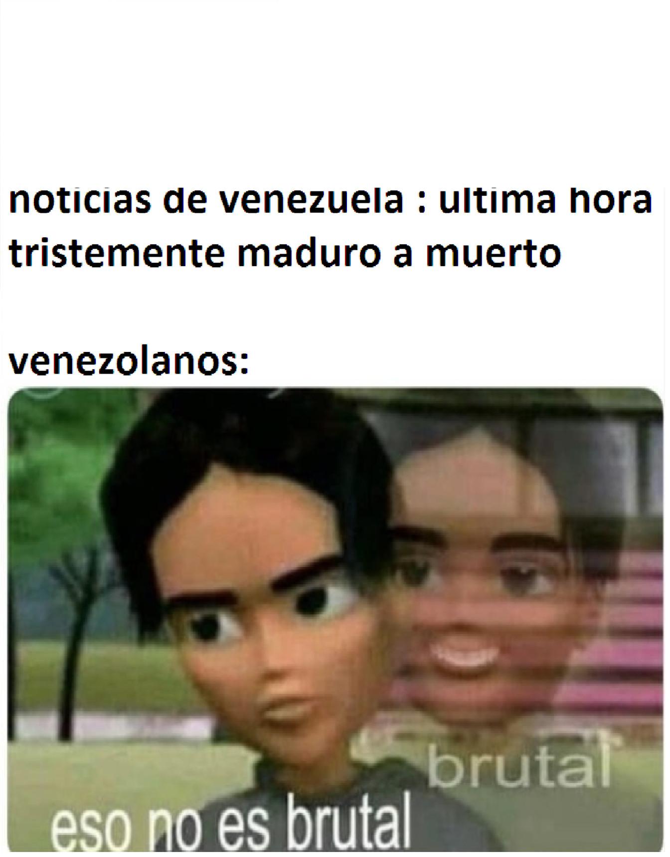venezolanos be like - meme