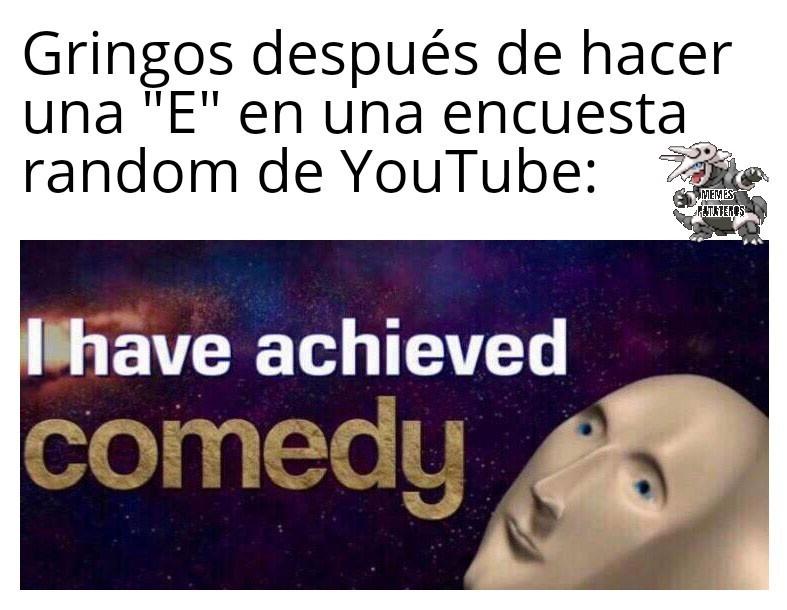"""Se que también haces letras """"E"""" en las encuestas de la comunidad hispana, pero son raras de ver - meme"""