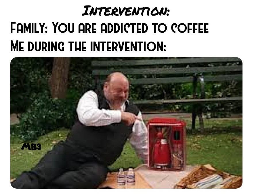 Coffee Intervention - meme