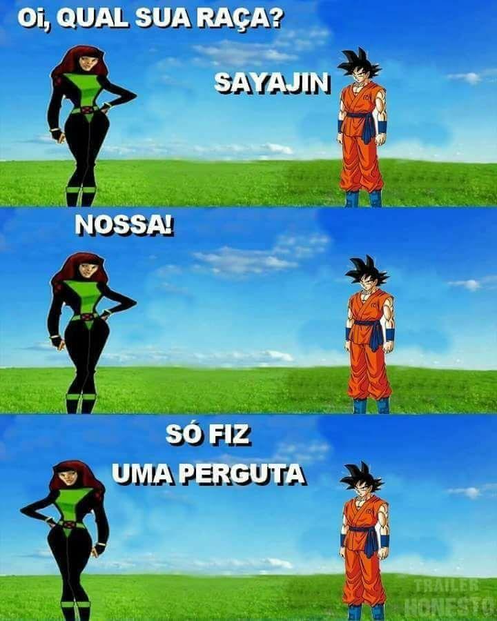 Pq não gosto de DBZ? Pq o Goku trata mal as mulheres kkkk - meme