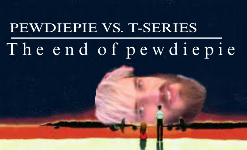 Original, suscribanse a PewDiePie se merece estar en el uno - meme