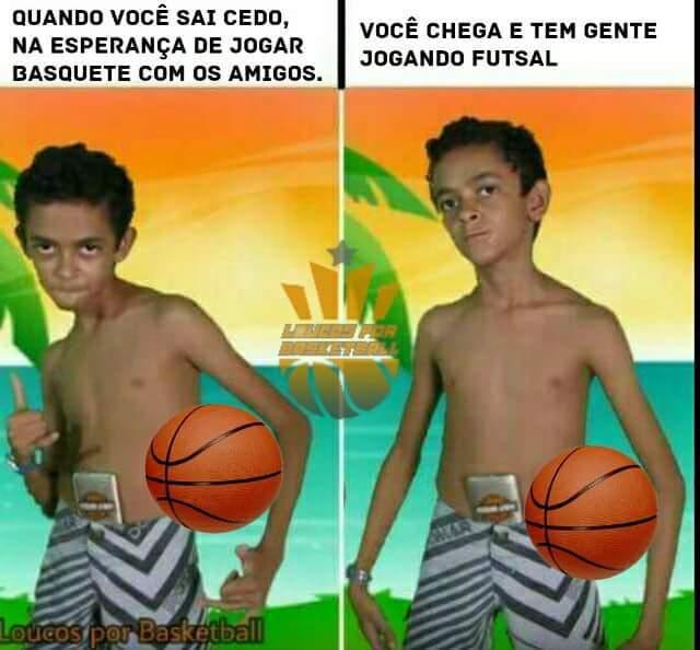 Eu jogava basquete no intervalo... :D - meme