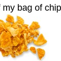 my bottom of my bag of chips be like