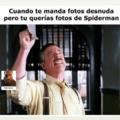 Quiero al hombre arañaaa!!!