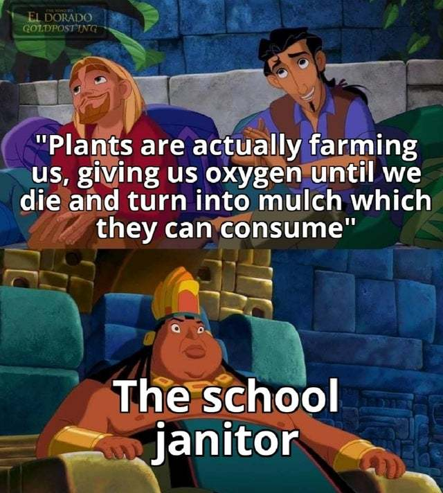 Plants are actually farming us - meme