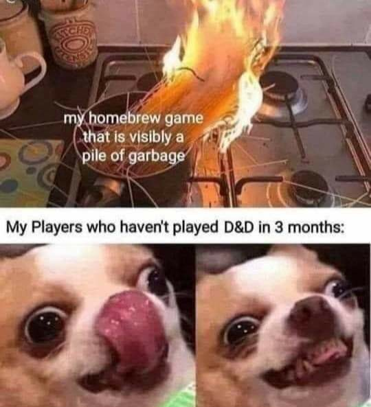 It's almost Saturday, D&D night with the gang;) - meme