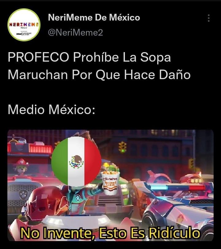 Extrañaremos A Las Sopas Maruchan En México - meme