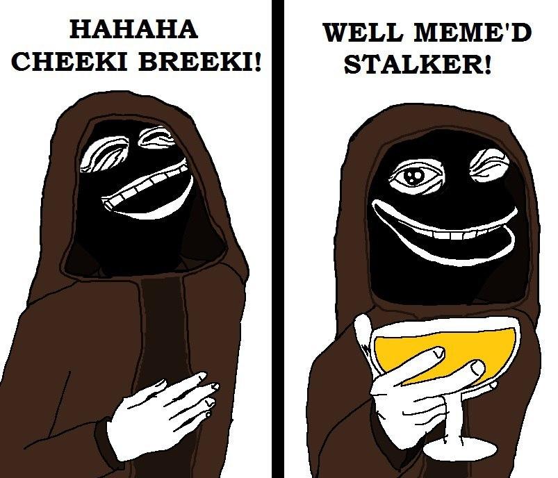 Cheki breeki - meme