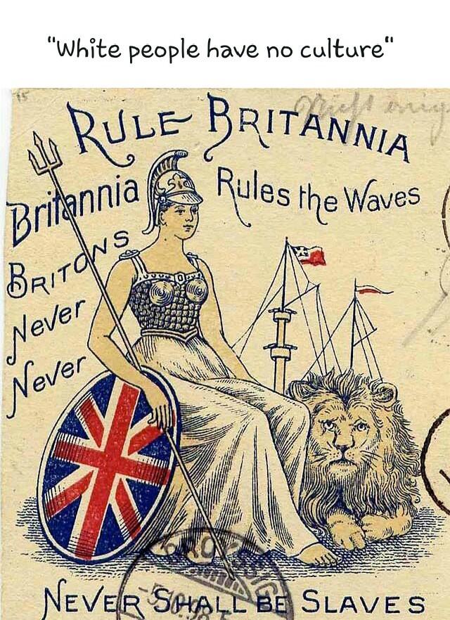 Rule Britannia, Britannia rules the waves - meme