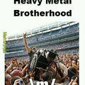Metal Brotherhood