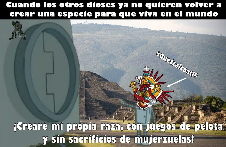 mitología mexica - meme