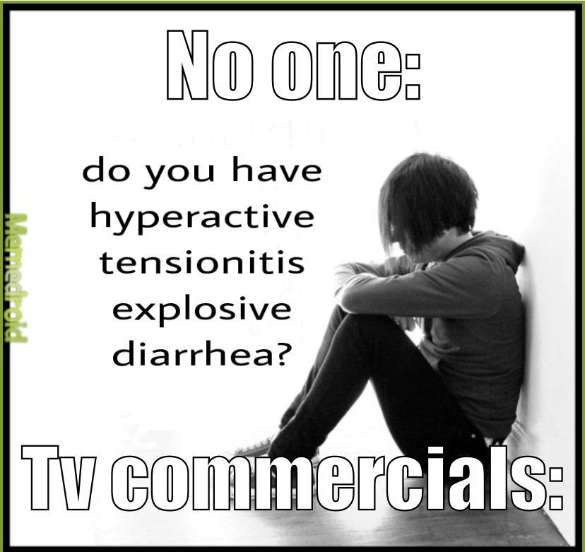 tv commercials be like - meme
