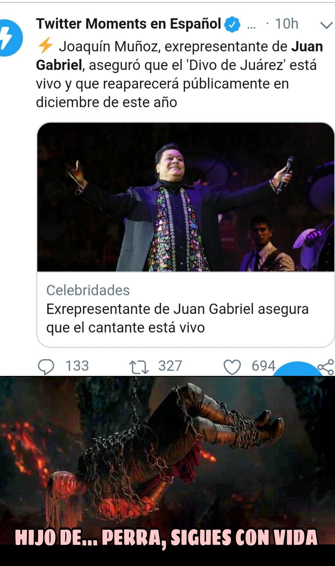 Juan Gabriel y sus resucciones Y la perra seguia y seguia - meme