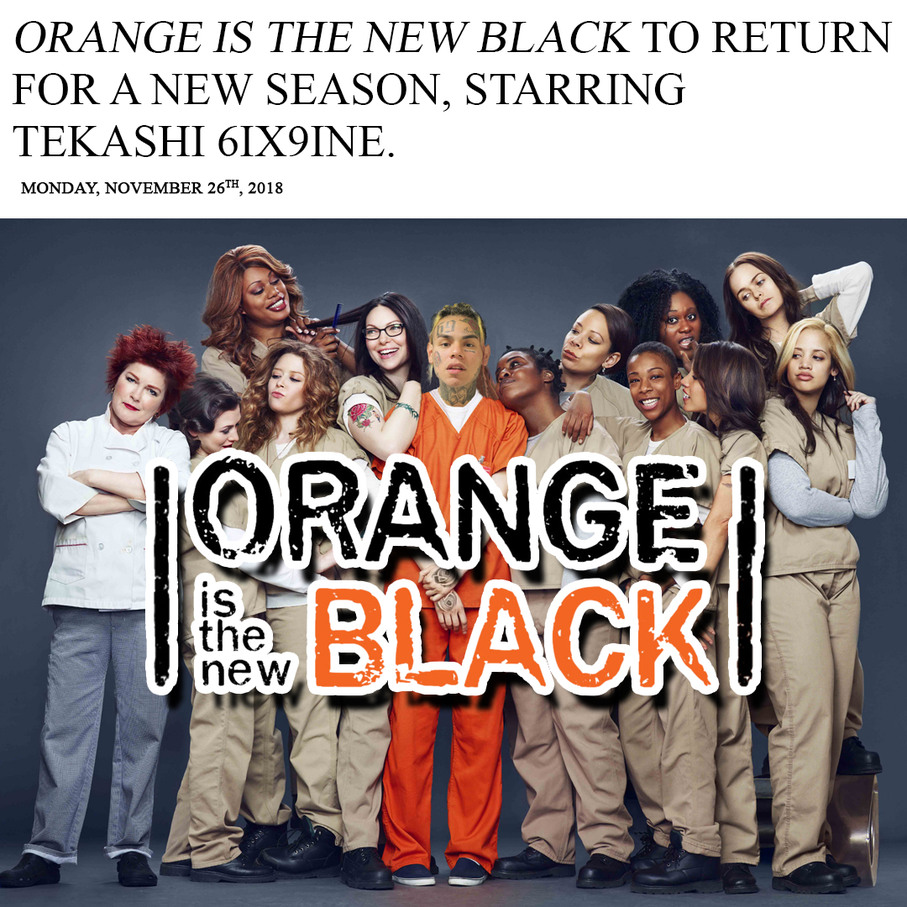tekashi 6ix9ine orange is the new black - meme