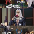 D&D sessions be like