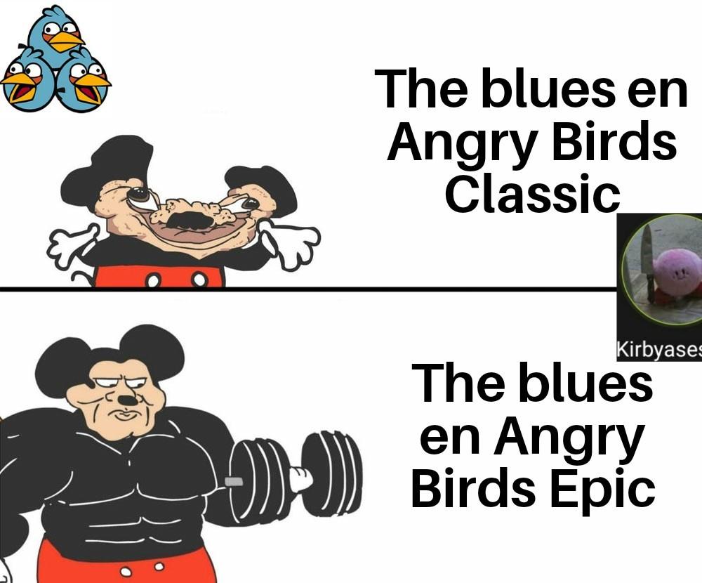 The blues son los pajaritos azules de arriba(aceptenlo porfavor o le declaro la guerra a U.S.A) - meme