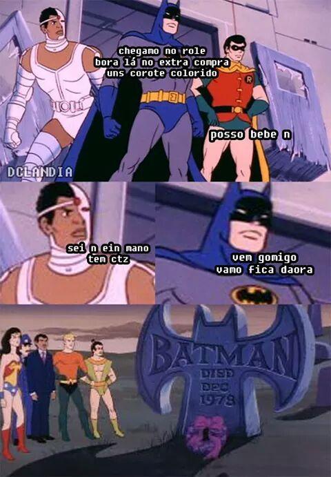 O Batman não resistiu - meme