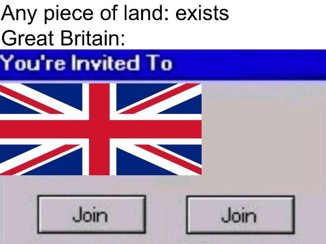 I'm British now, I guess.........................Ima throw your tea into the harbor - meme