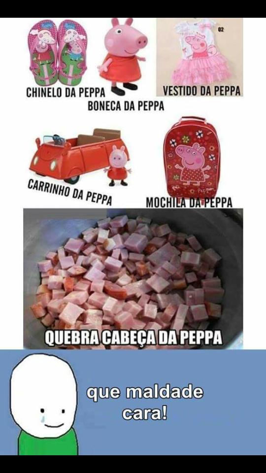 Triste a história da peppa kkkkkkkk - meme