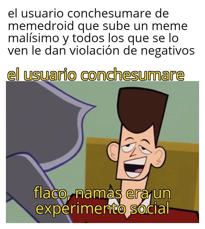 Otro meme demasiado malo