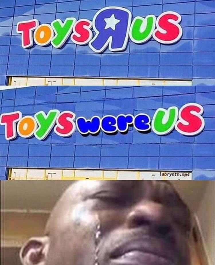 RIP ToysRus - meme