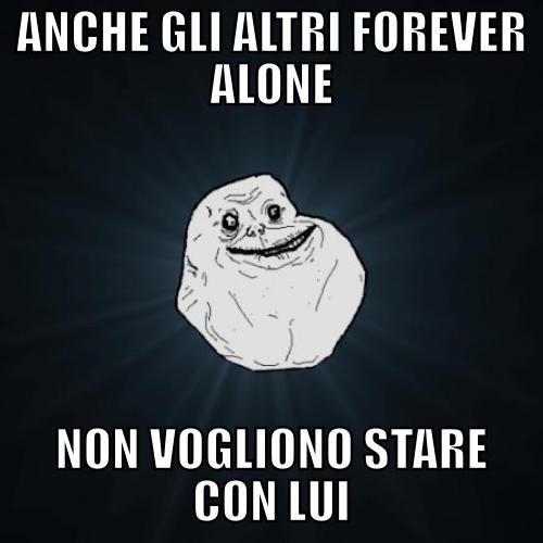 Foreveeeeer Aloneeee! - meme