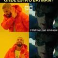Foda-se o Batman