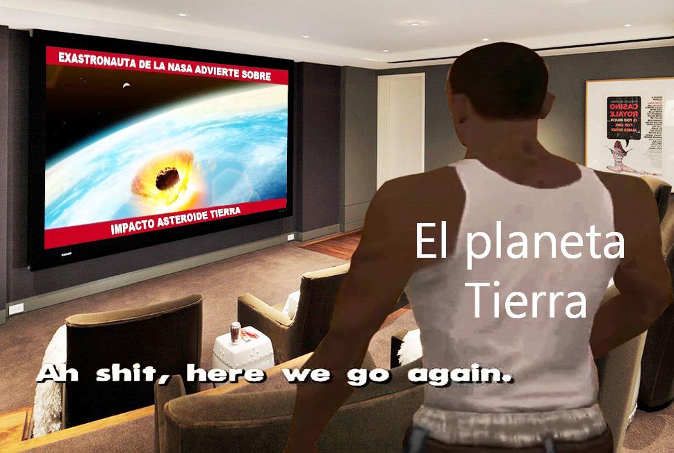 La Tierra viendo las noticias... - meme