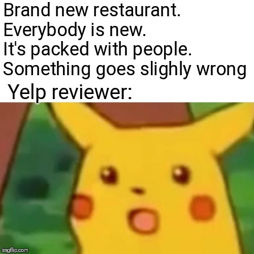 Yelp is for idiots - meme