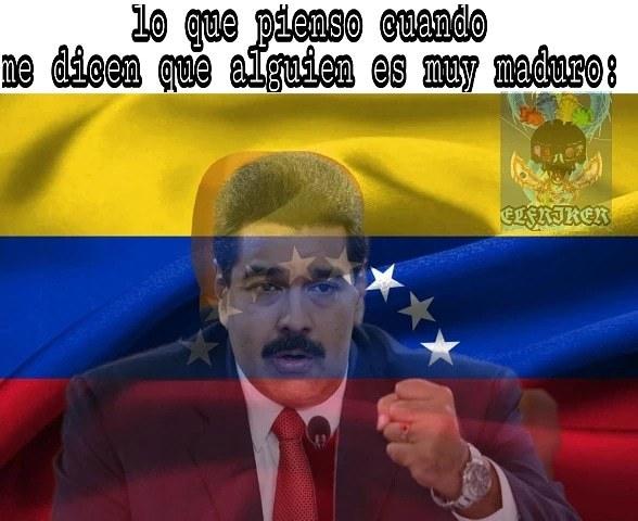 Madurar es pa frutas y dictadores - meme
