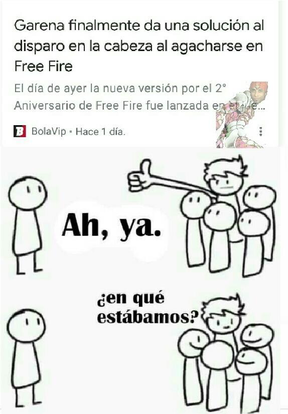 Nunca e buscado algo relacionado con free Fire y por alguna razón me llegó esgo - meme