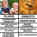 Prefiro ter o Ernesto do que filhos ao meu lado