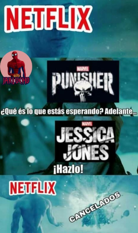 uedes hacer lo que sea con JJ pero no toques a Punisher - meme