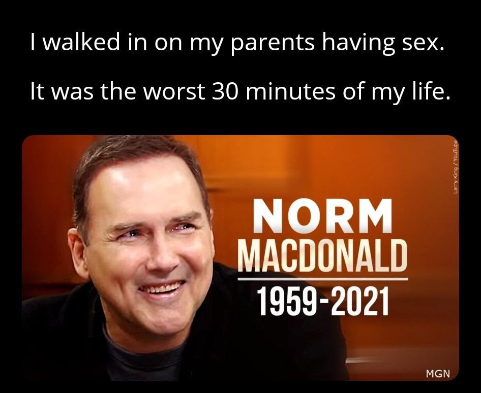 Norm McDonald R.I.P. 2021 - meme