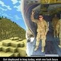 """""""Je viens d'être déployé en Irak souhaitez moi bonne chance les gars"""""""