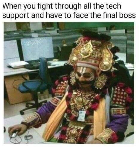 Tech support final boss - meme
