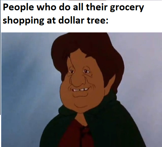 DOLLAR TREE - meme