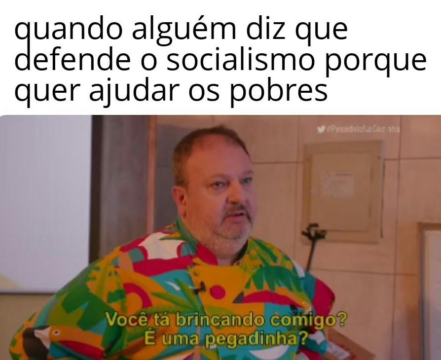 Ajudar a ficar mais pobres - meme