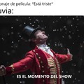 ES EL MOMENTO DEL SHOW