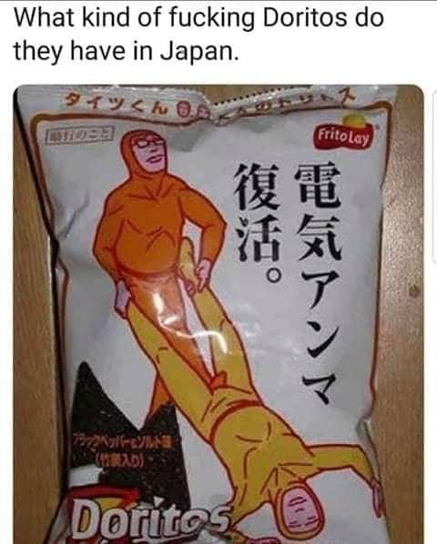 What kind of fucking Doritos do they have in Japan - meme