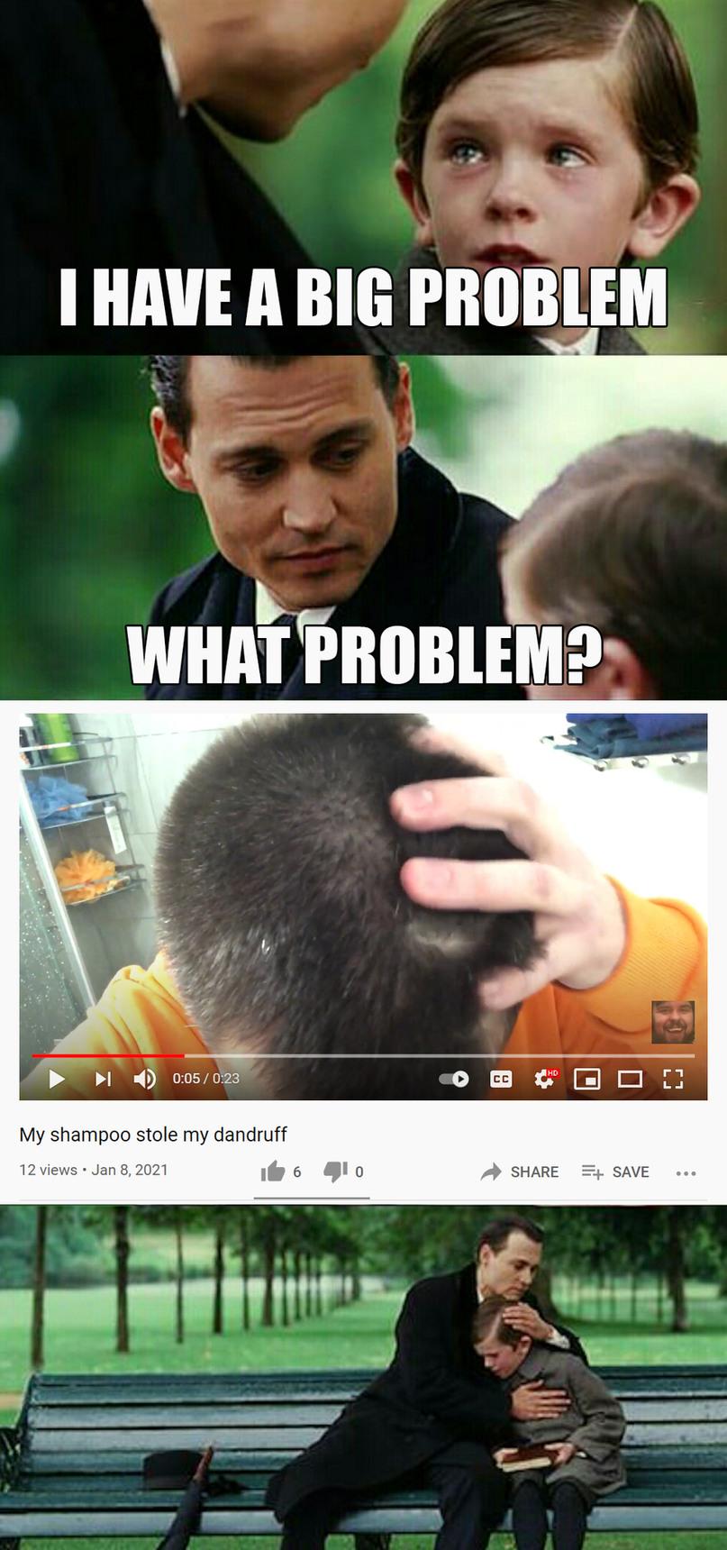 Big Problem - meme