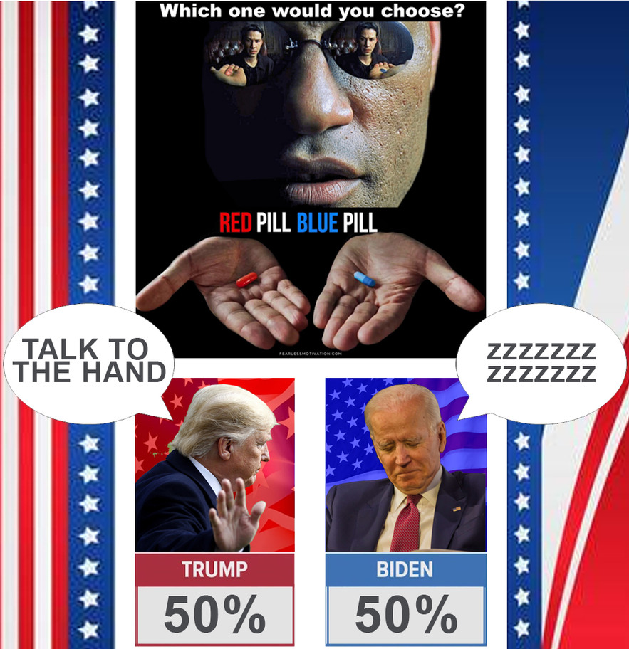 Presidential Election Choose the Red or Blue Pill - meme