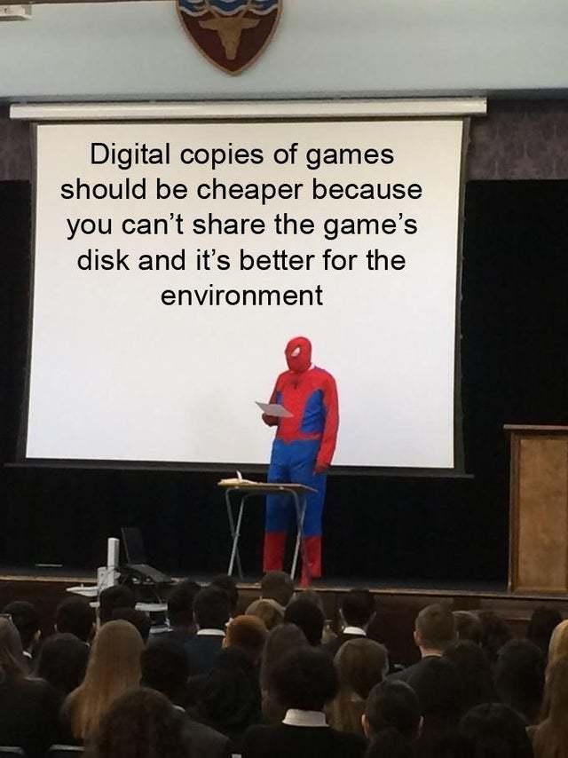 Digital copies of games should be cheaper - meme