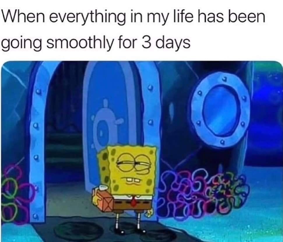 somethings wrong, I know it - meme