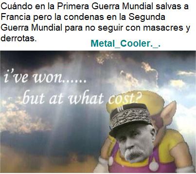 Ay general Petáin usted fue uno de esos héroes?: lo fuí una vez - meme