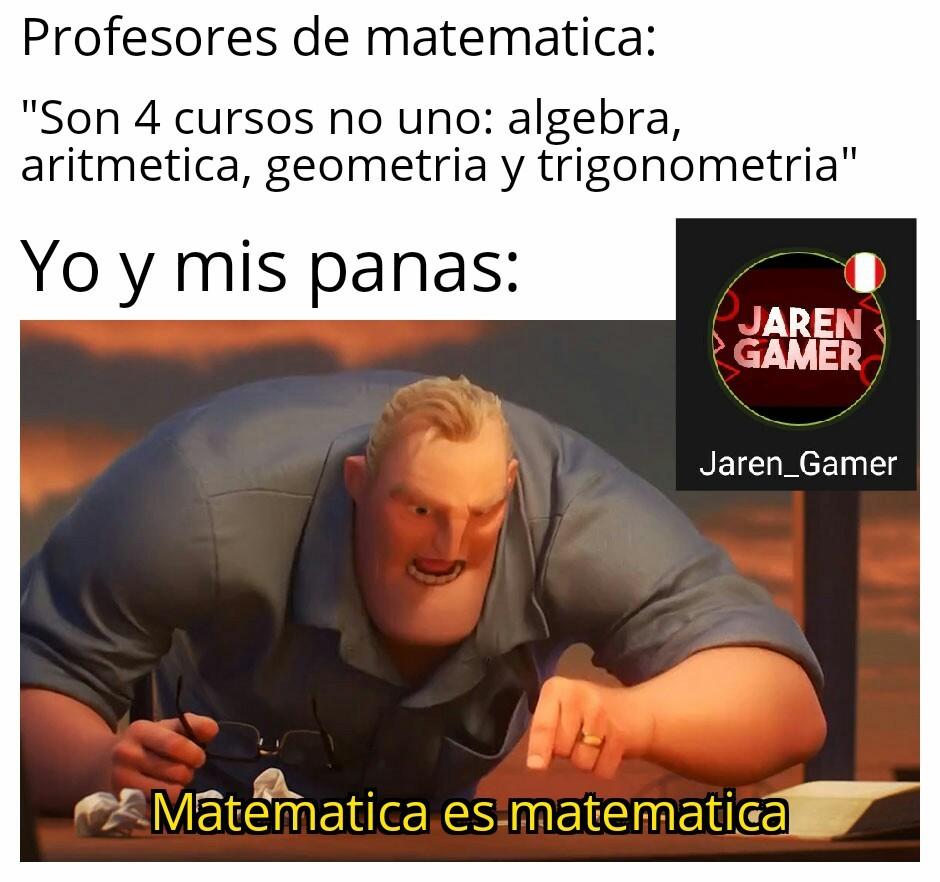 Matematica es matematica xD - meme