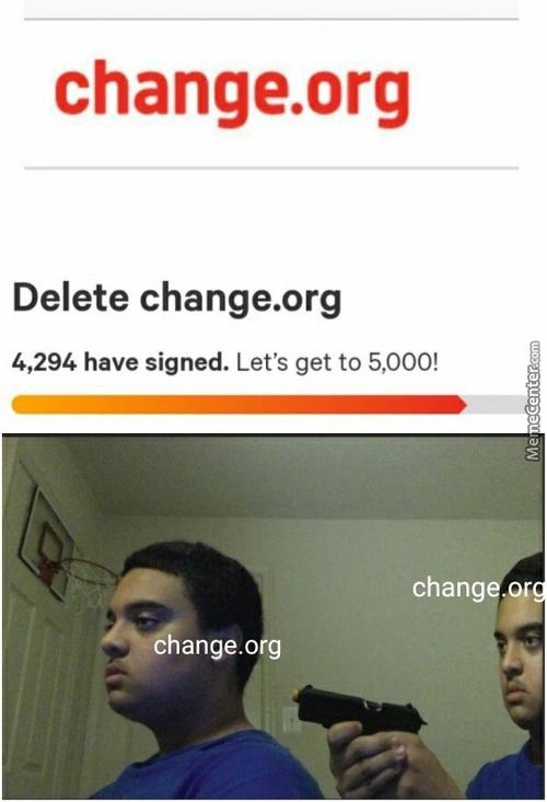 Change. Org - meme