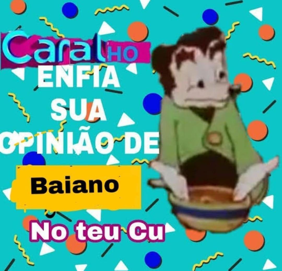 SAIIIIII BAIANOOOO - meme