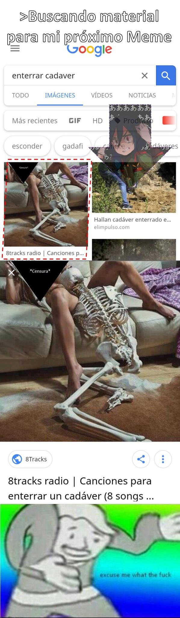 Ya no se puede buscar cadáveres tranquilo... - meme