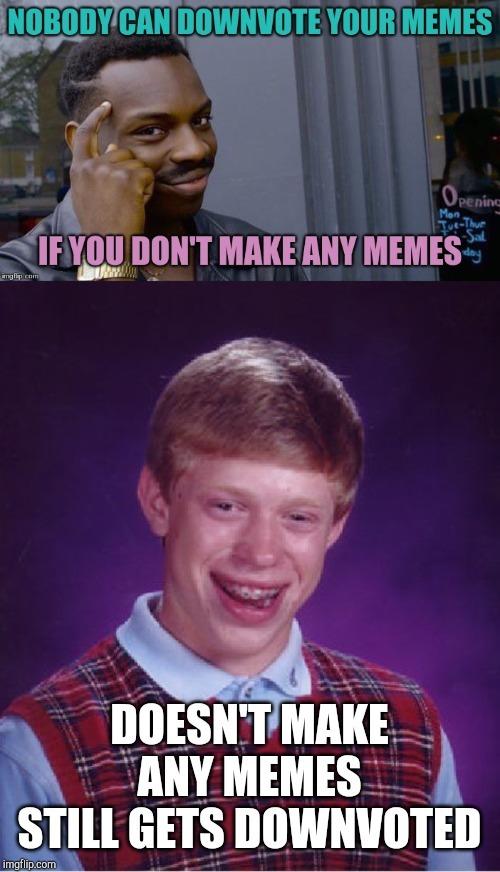 "Classic, don't downvote a ""dead"" meme"